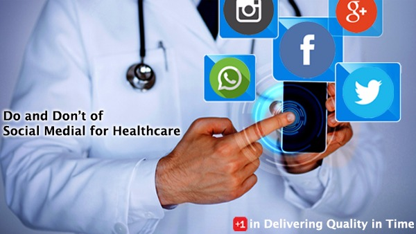 Do and Don't of Social Medial for Healthcare