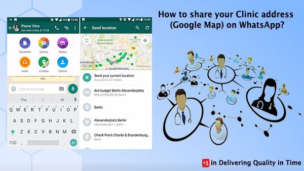 How to share your Clinic address (Google Map) on WhatsApp